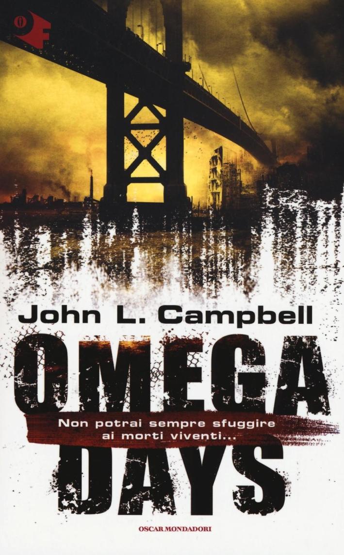 Omega days.