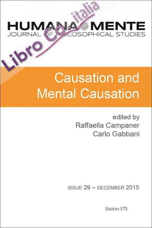 HumanaMente (2015). Vol. 29: Causation and mental causation