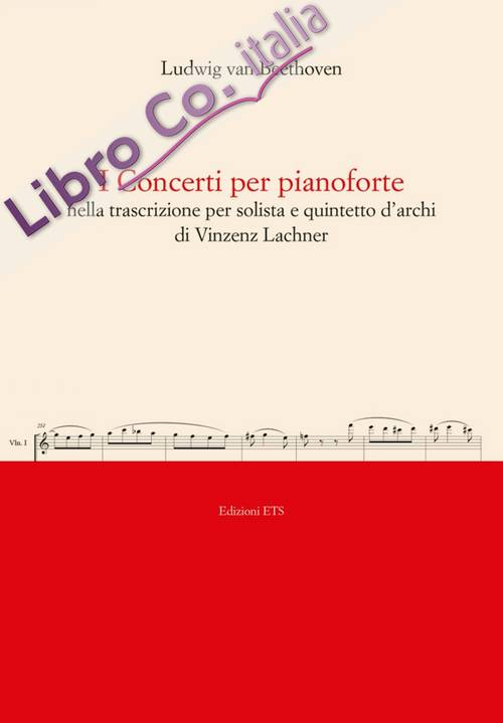 I Concerti per Pianoforte nella Trascrizione per Solista e Quintetto d'Archi di Vincenz Lachner.