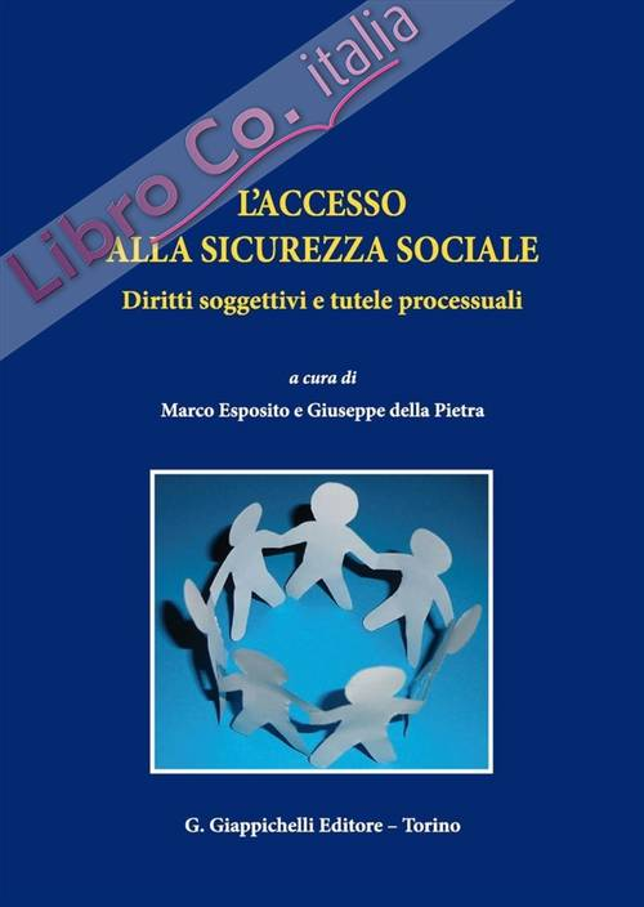 L'accesso alla sicurezza sociale. Diritti soggettivi e tutele processuali.