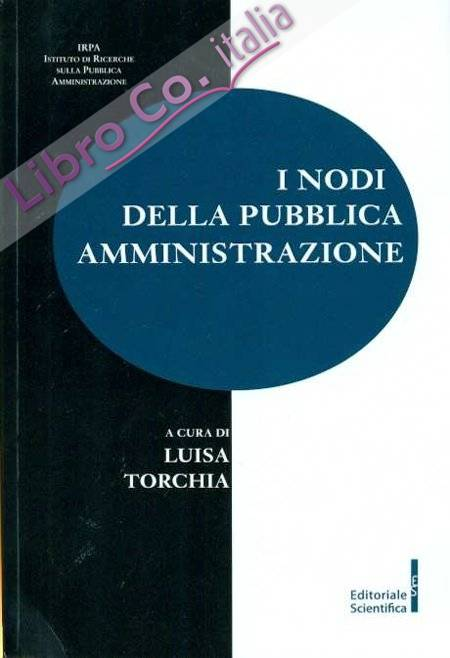I Nodi della Pubblica Amministrazione.