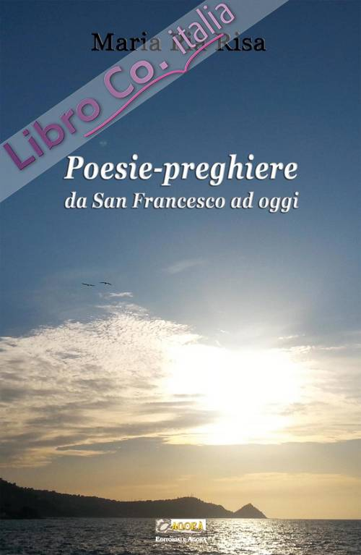 Poesie-preghiere da san Francesco ad oggi.