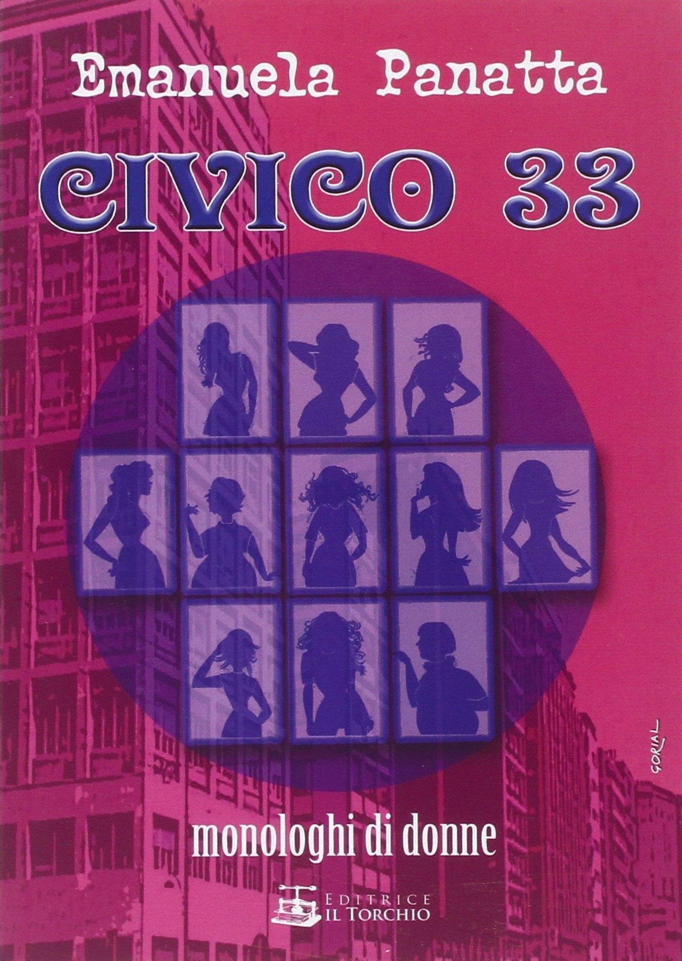 Civico 33. Monologhi di donne.