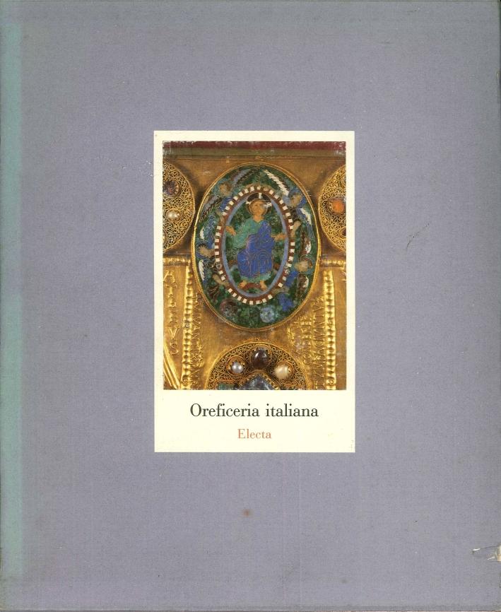 Oreficeria italiana. Dall'XI al XVIII secolo.