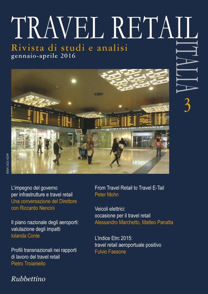Travel retail Italia (2016). Vol. 3.