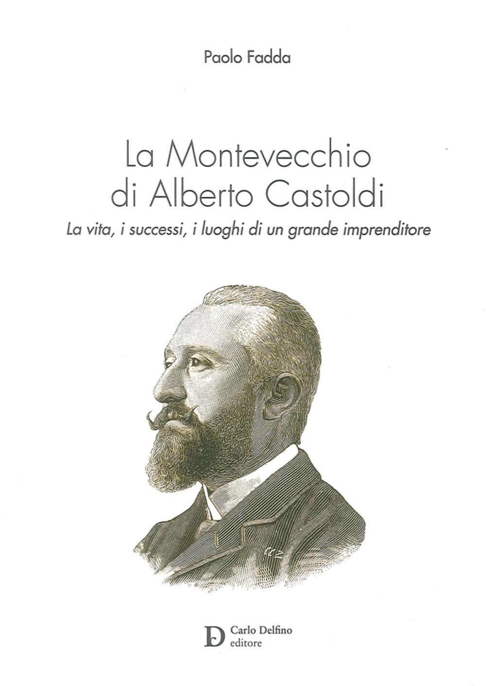 La Montevecchio di Alberto Castoldi.