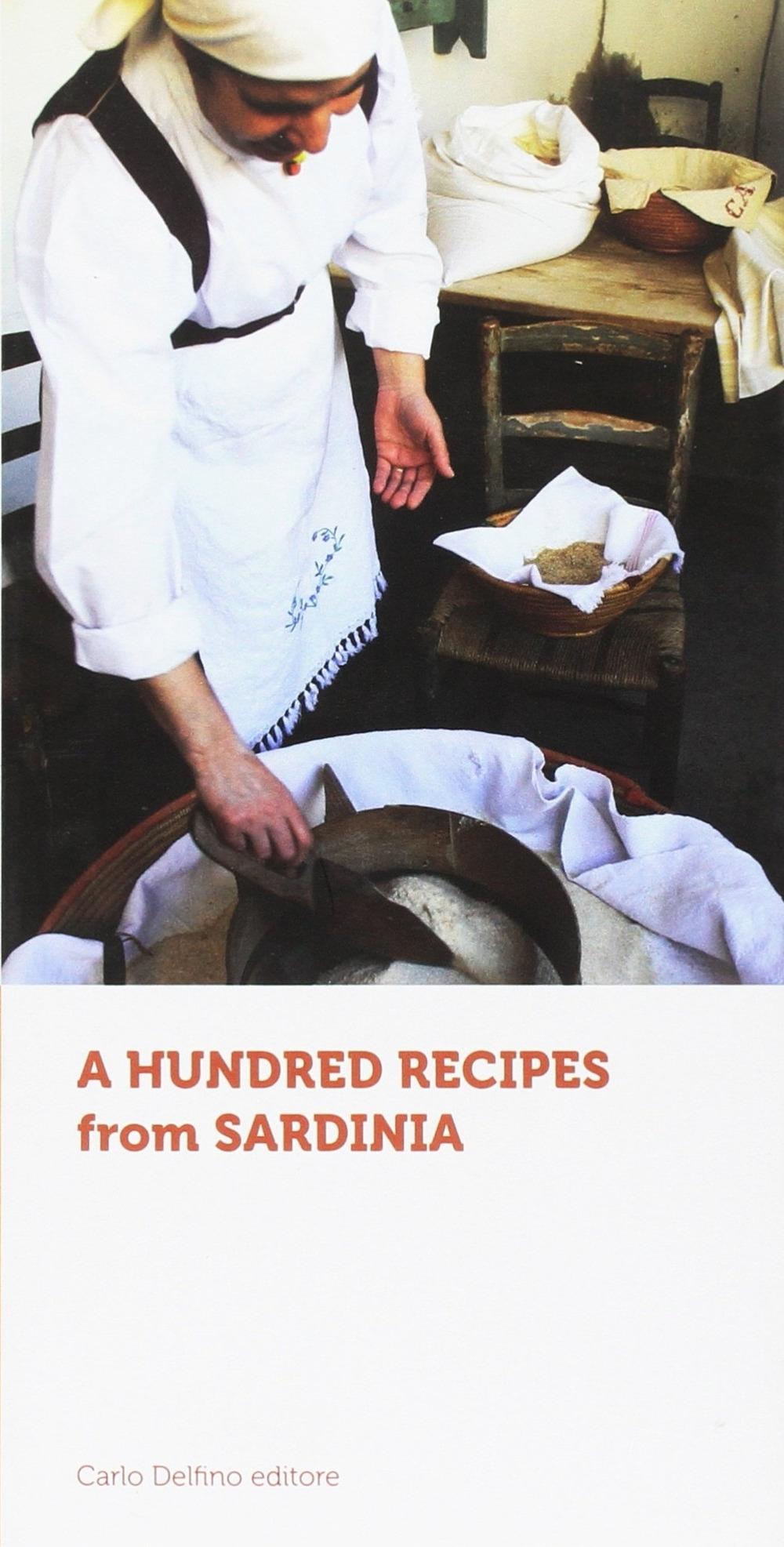 Cento ricette di Sardegna. Guida inglese.