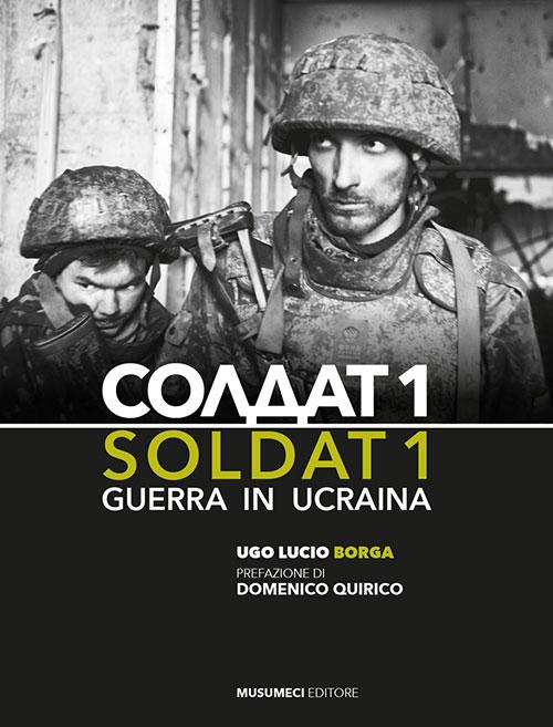 Soldat 1. Guerra in Ucraina.