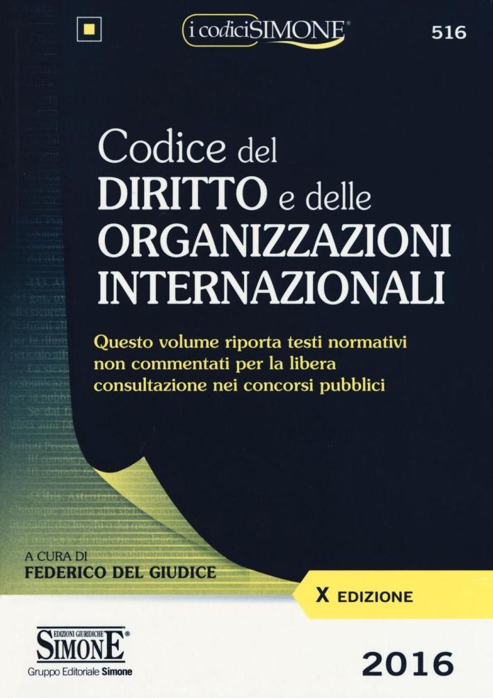 Codice del diritto e delle organizzazioni internzionali.