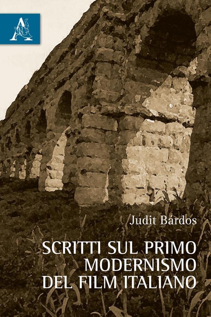 Scritti sul primo modernismo del film italiano.