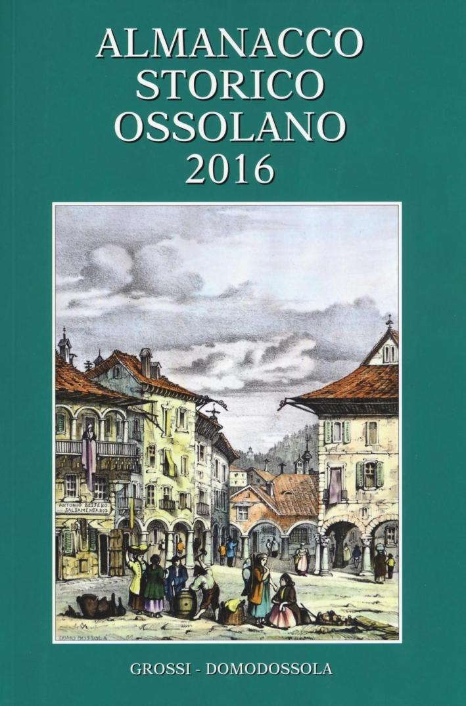 Almanacco storico ossolano 2016.