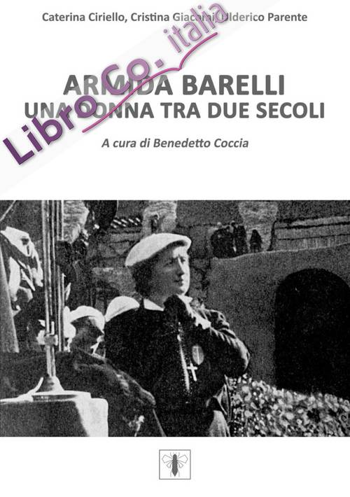 Armida Barelli. Una donna tra due secoli.