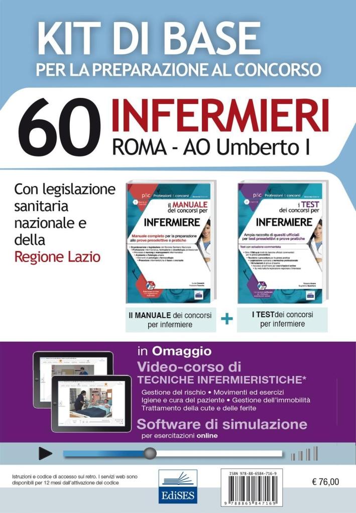 Concorso 40 infermieri Roma. AO Umberto I. Per la preparazione alle prove concorsuali... Kit base. Con software di simulazione