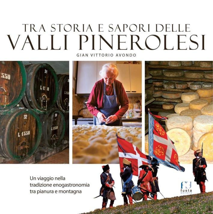 Tra storia e sapori delle Valli Pinerolesi.