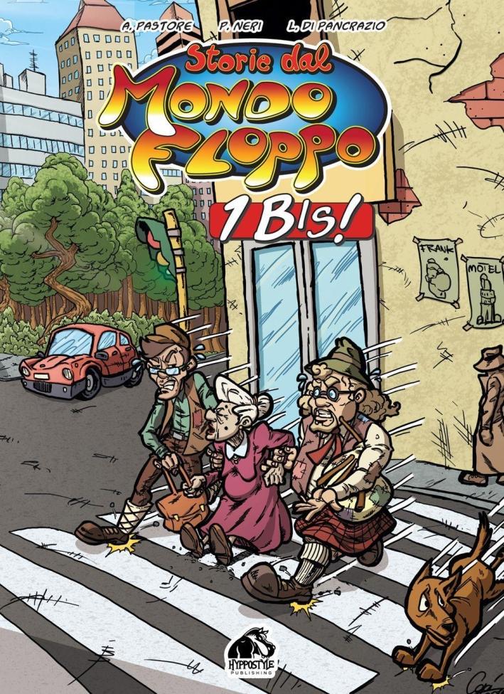 Storie dal Mondo Floppo: 1 Bis!