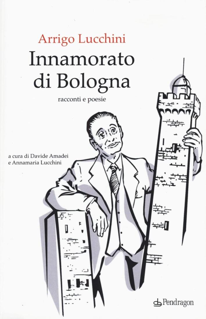 Innamorato di Bologna.