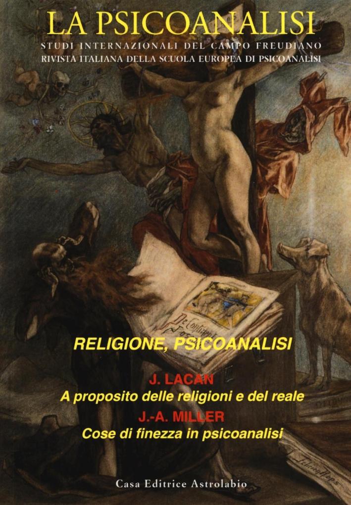 La psicoanalisi. Vol. 58: Religione, psicoanalisi