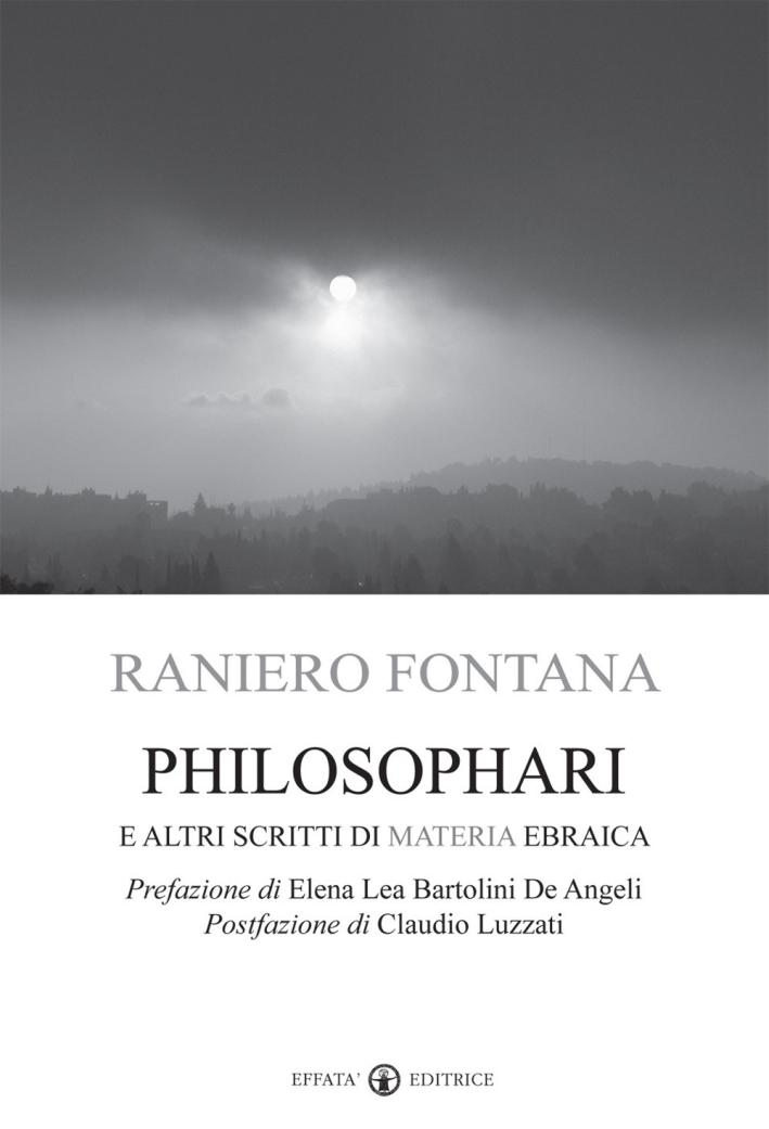 Philosophari e altri scritti di materia ebraica.