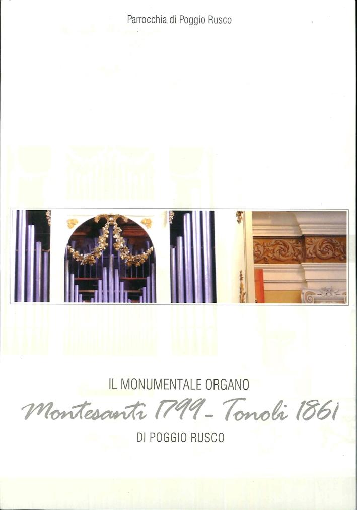 Il Monumentale Organo Montesanti (1799) Tonoli (1861) di Poggio Rusco.