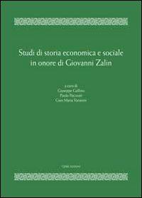 Studi di storia economica e sociale in onore di Giovanni Zalin.
