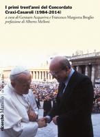 I primi trent'anni del Concordato Craxi-Casaroli (1984-2014).