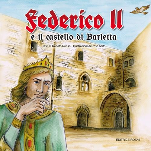 Federico II e il castello di Barletta.