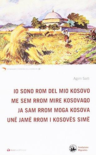 Io sono rom del mio Kosovo.