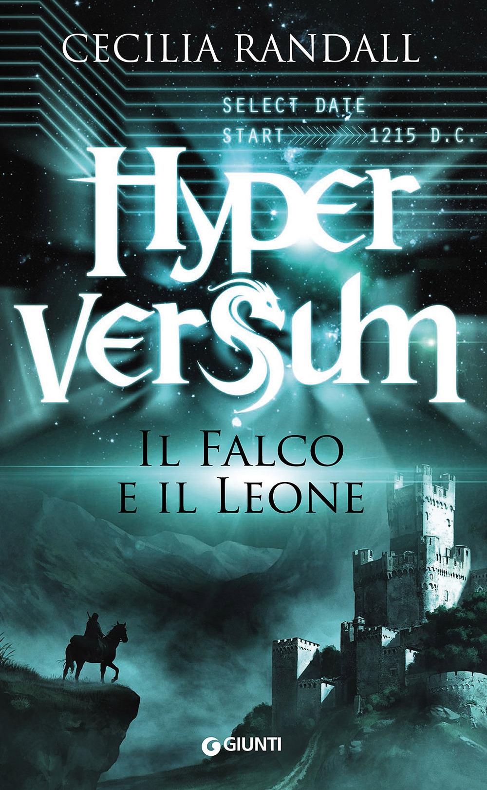 Il falco e il leone. Hyperversum. Vol. 2.