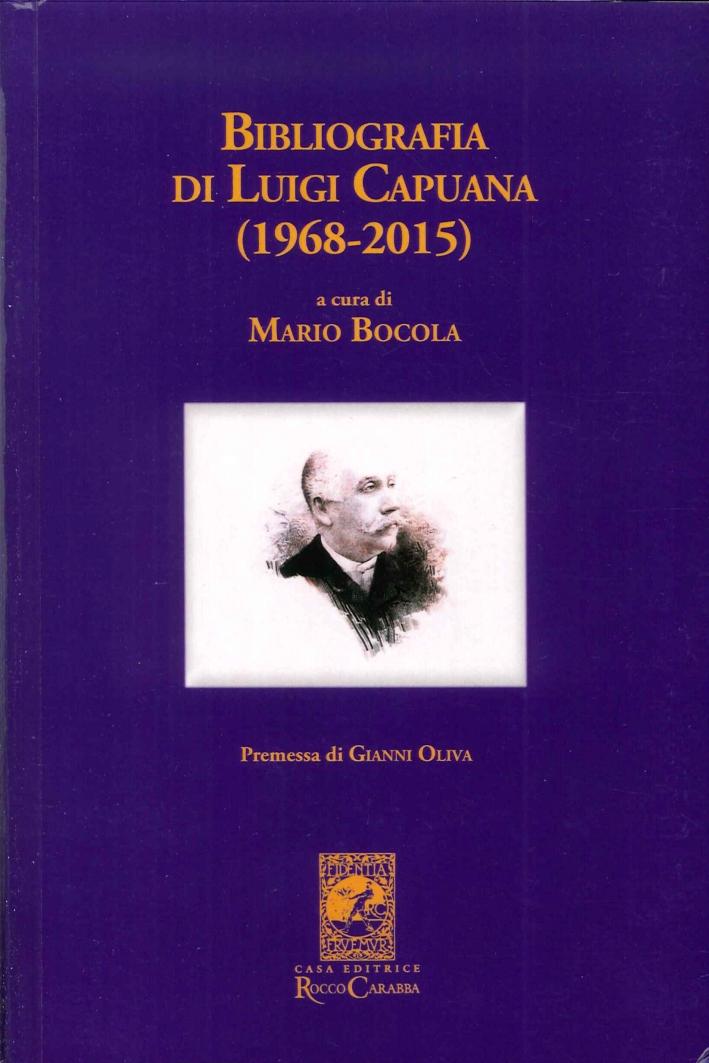 Bibliografia di Luigi Capuana (1968-2015).
