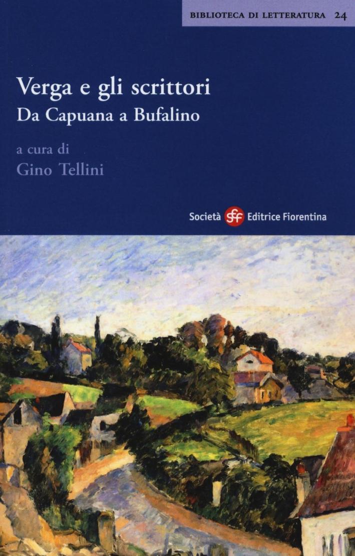 Verga e gli scrittori. Da Capuana a Bufalino.