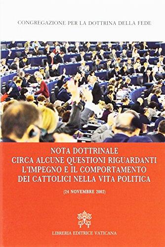 Nota dottrinale circa alcune questioni riguardanti l'impegno e il comportamento dei cattolici nella vita politica (24 novembre 2002)