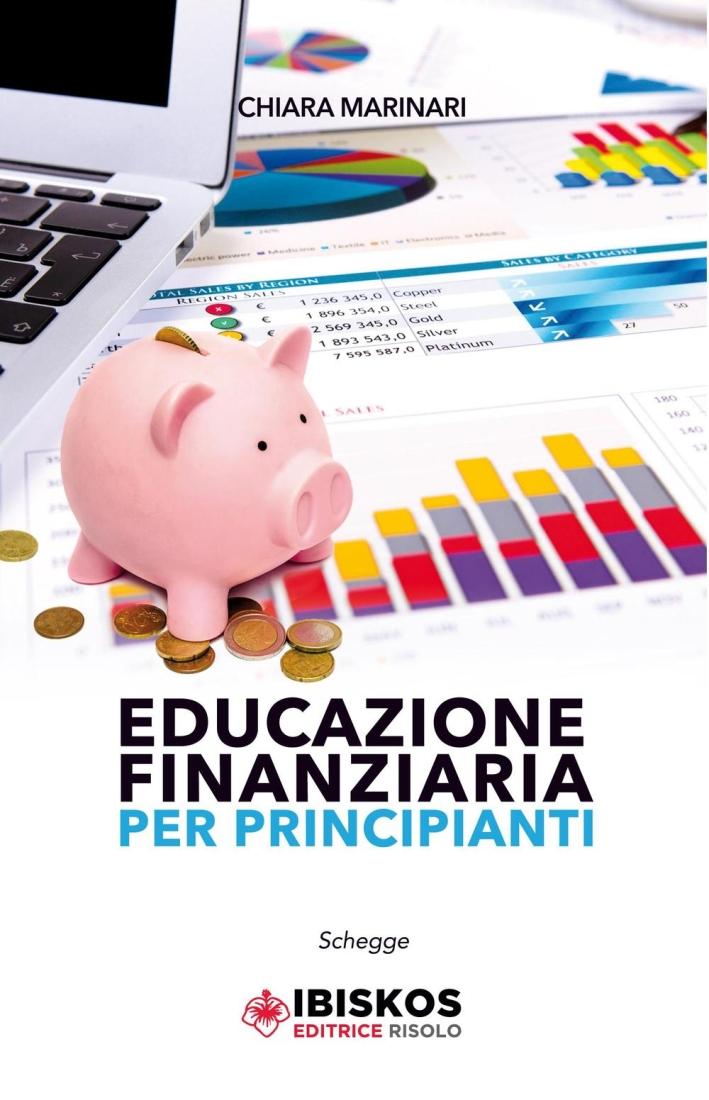 Educazione finanziaria per principianti.