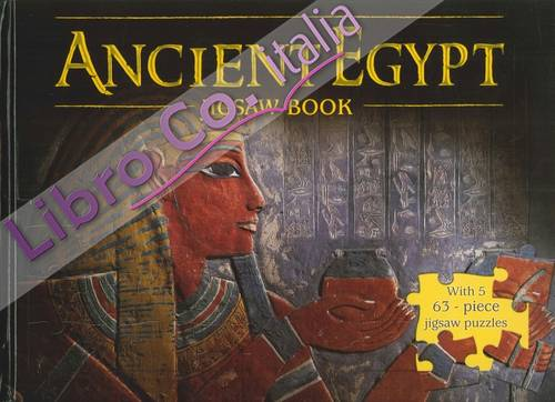 Ancient Egypt. Jigsaw Book. With 5 - 63 Pieces Jigsaw Puzzle.