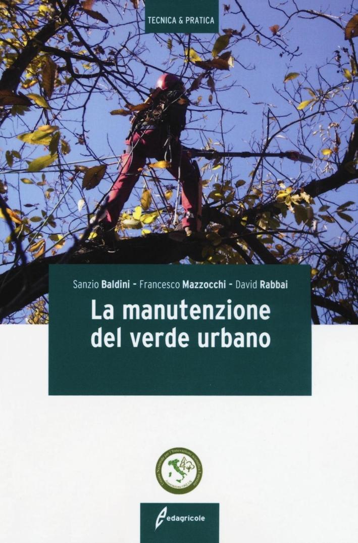 La Manutenzione del Verde Urbano.