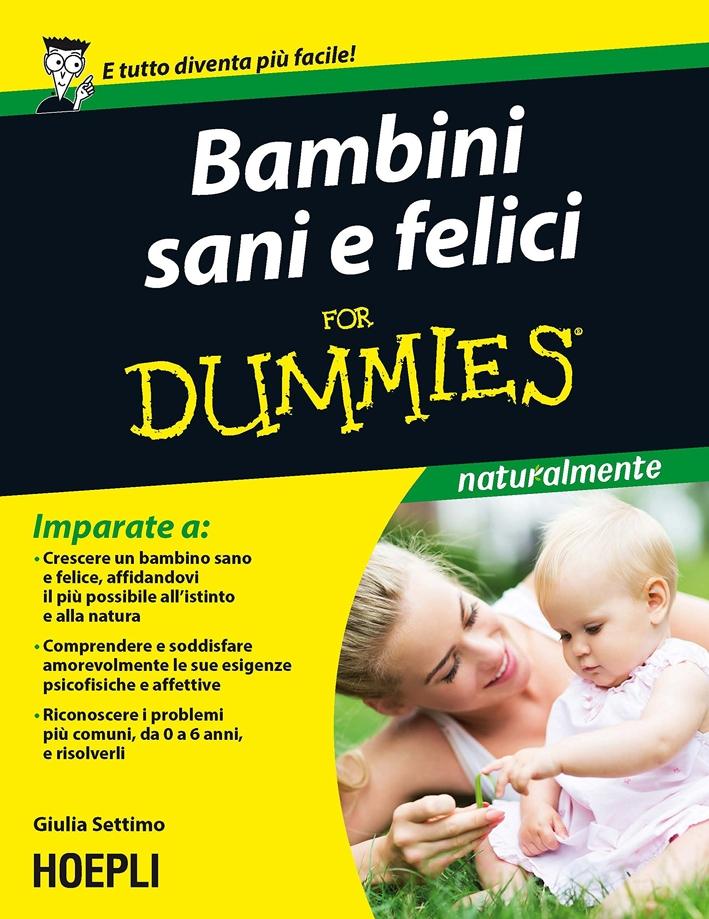 Bambini sani e felici For Dummies.