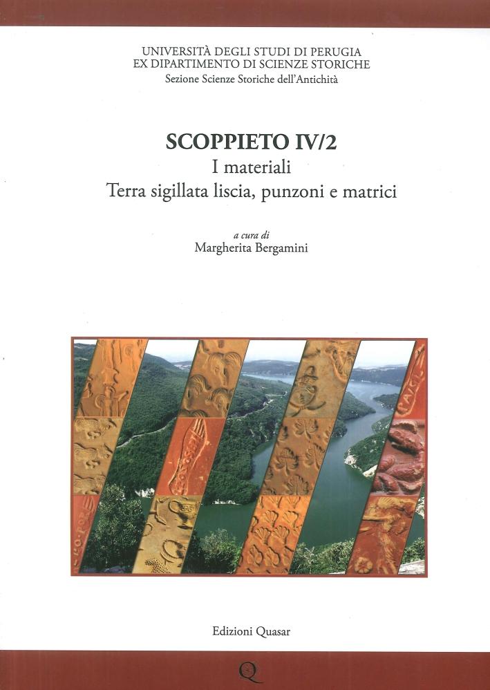 Scoppieto. Vol. IV/2. I Materiali. Terra Sigillata Liscia, Punzoni e Matrici.
