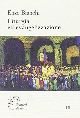 Liturgia ed evangelizzazione.