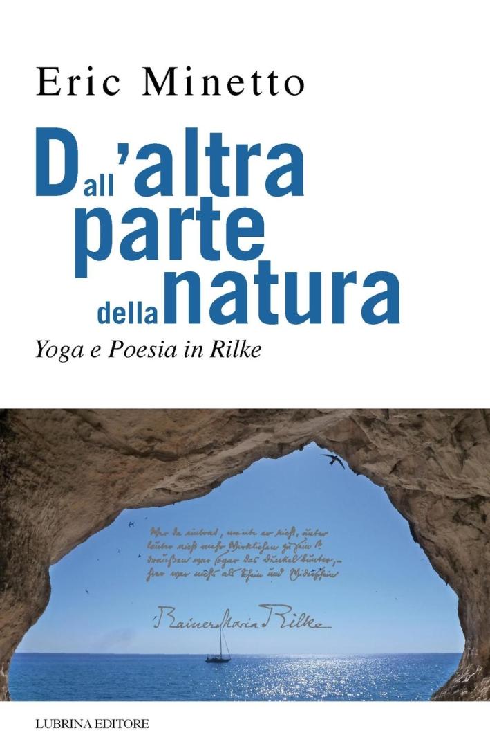 Dall'altra parte della natura. Yoga e poesia in Rilke.