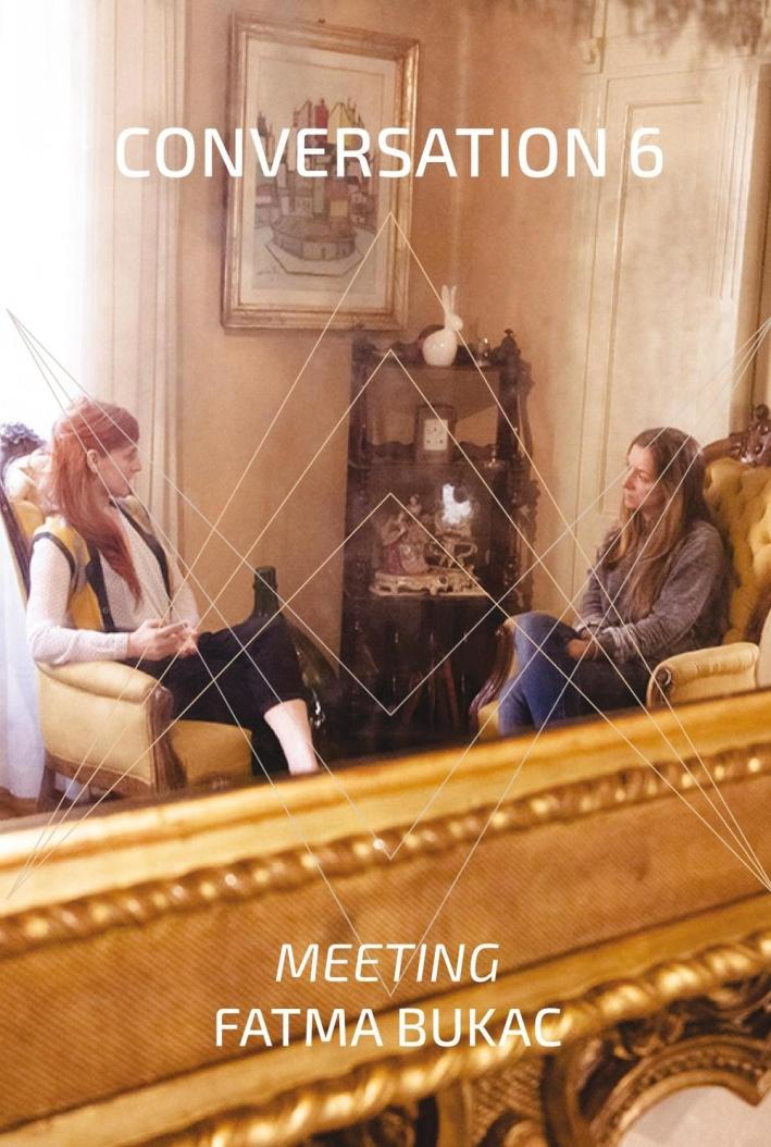 Conversation 6. Meeting Fatma Bukac