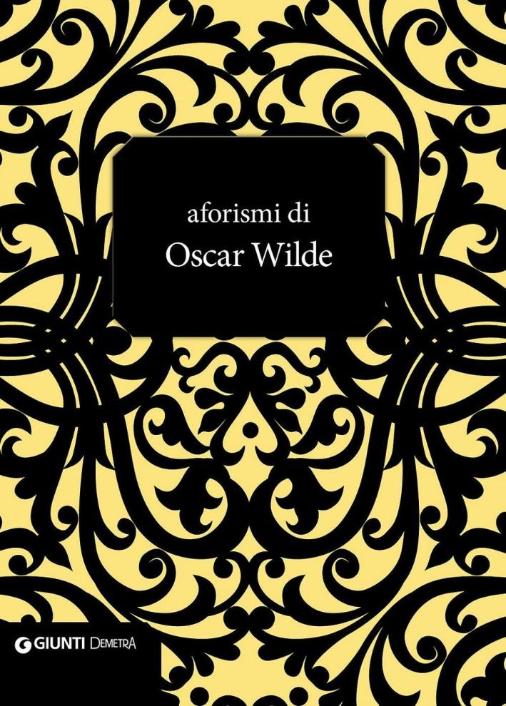 Aforismi di Oscar Wilde.