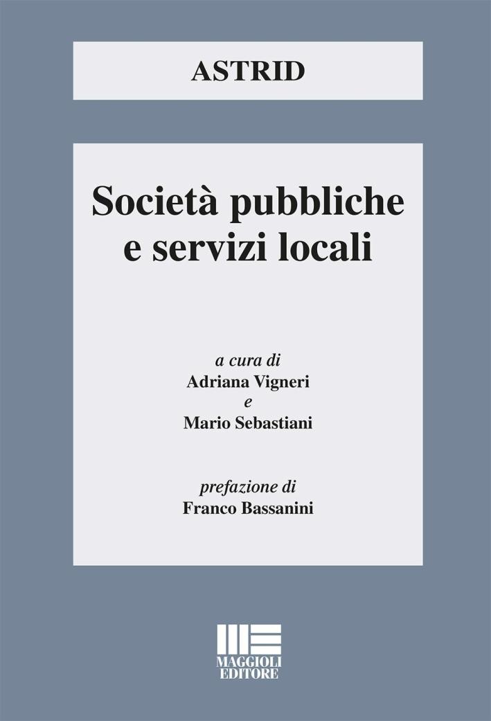 Società pubbliche e servizi locali.