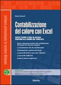 Contabilizzazione del calore con Excel. Con CD-ROM.