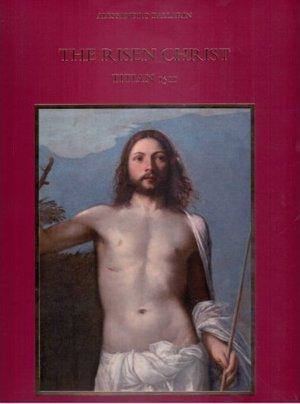 The Risen Christ. Titian 1511
