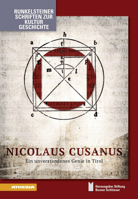 Nicolaus Cusanus. Ein Unverstandenes Geni