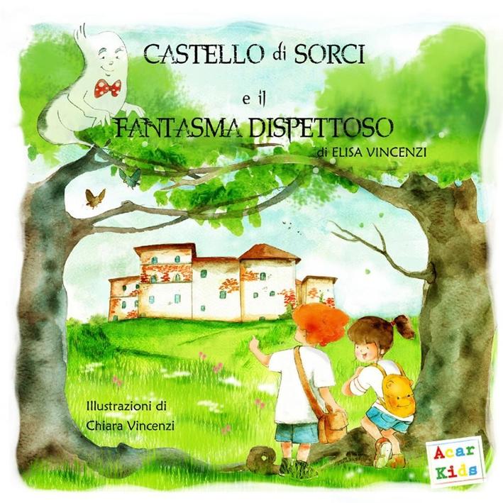 Castello di Sorci e il fantasma dispettoso