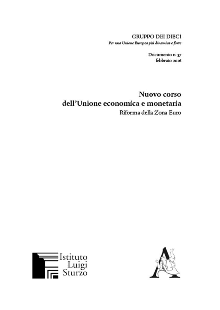 Nuovo corso dell'Unione economica monetaria. Riforma della zona euro