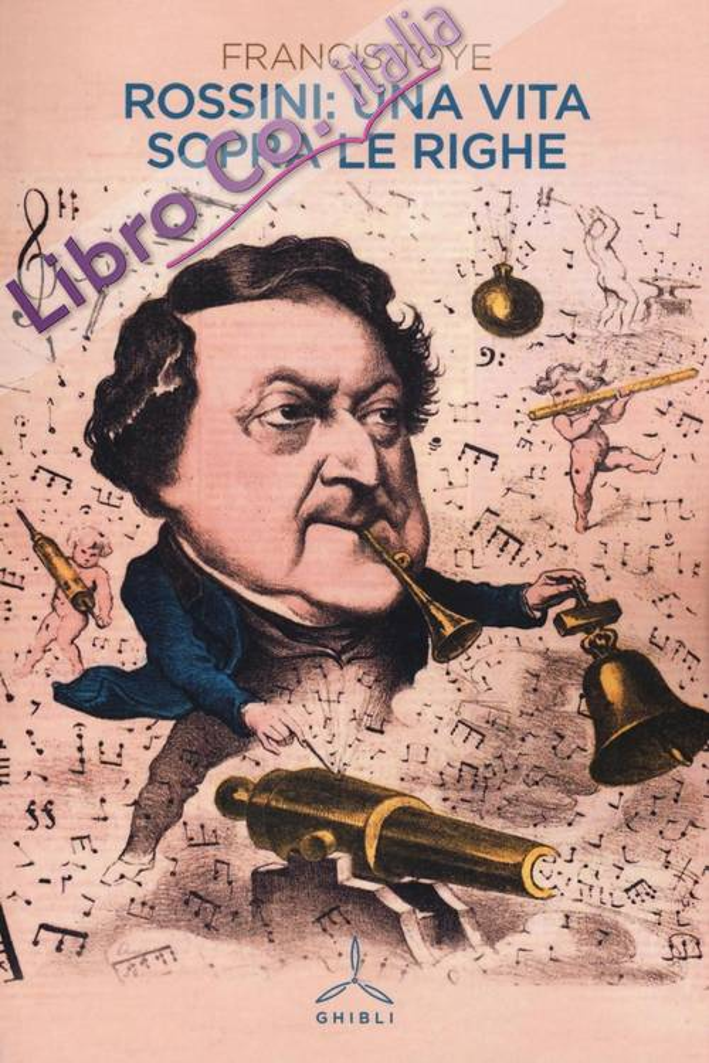Rossini: una vita sopra le righe.