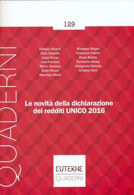 Le novità della dichiarazione dei redditi UNICO 2016.