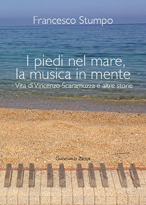 I piedi nel mare, la musica in mente.