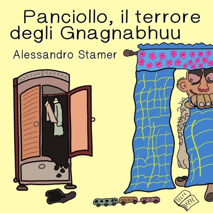 Panciollo, il Terrore degli Gnagnabuhuu.